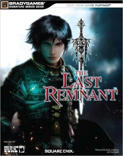 THE LAST REMNANT Signature Series Guide (Bradygames Signature Guides) Paperback