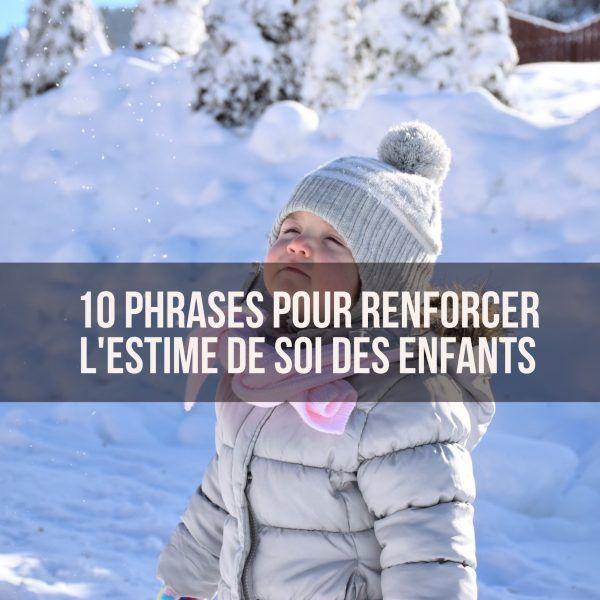 10-phrases-pour-renforcer-lestime-de-soi-des-enfants
