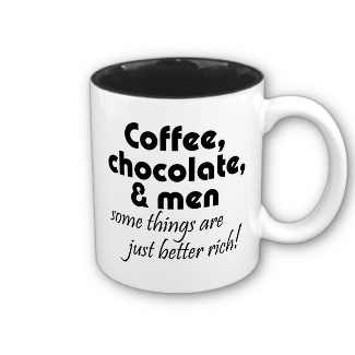Funny Quotes Coffee Mugs Gifts Chocolate Jokes