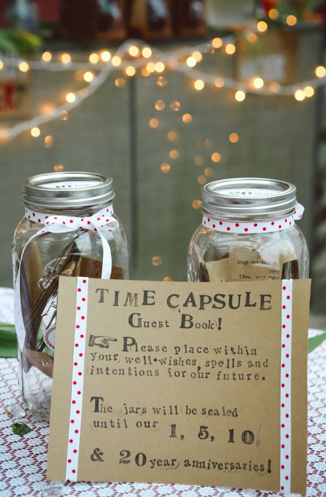 At your wedding reception, ask guests to add a time capsule of wishes for you to read and activities for you to do on your 1, 5, & 10th anniversary.
