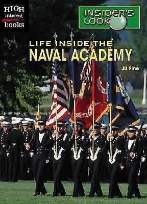 Insider's Look: Life Inside the Naval Academy by Jil Fine (2002, Hardcover) 516239228 | eBay