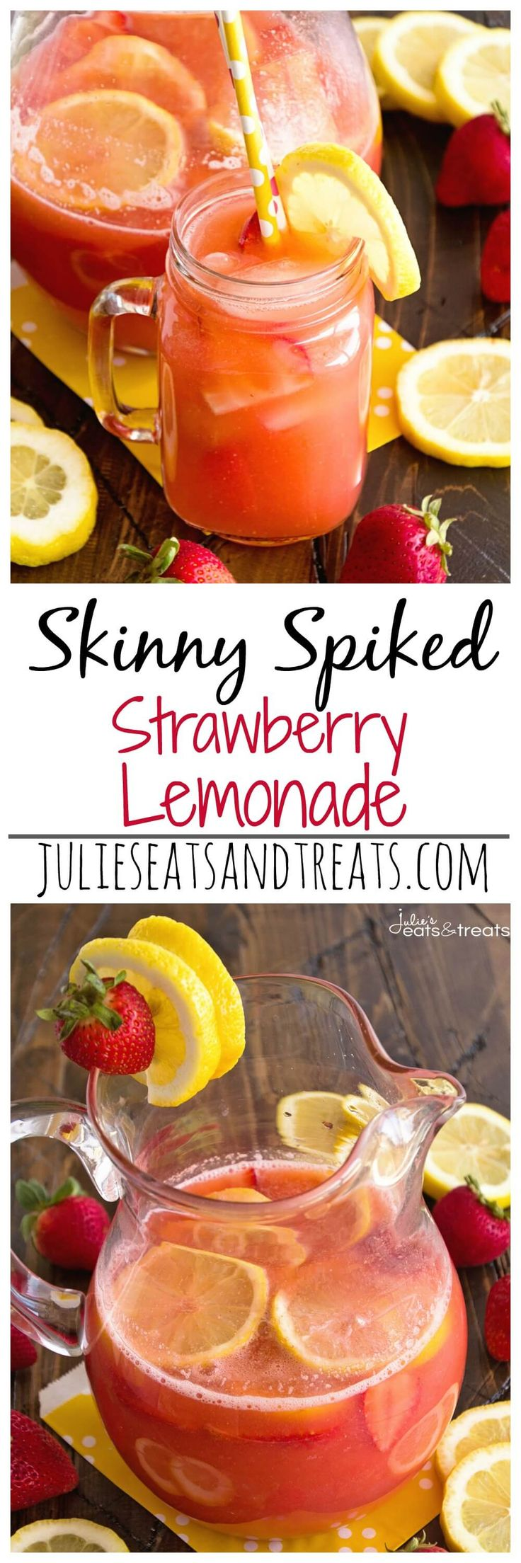 Skinny Spiked Strawberry Lemonade ~ Delicious Strawberry Lemonade Recipe Sweetened with Truvia and Spiked with Strawberry Lemonade Vodka! ~ http://www.julieseatsandtreats.com