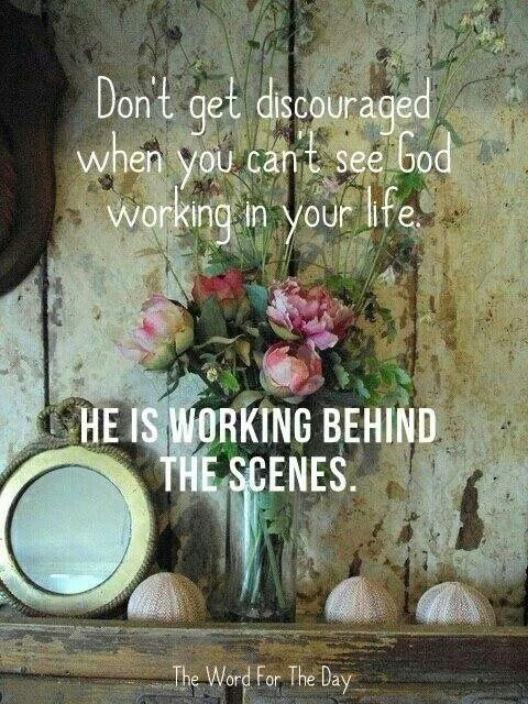 God is working behind the scenes. .♢ | Faith Filled ...