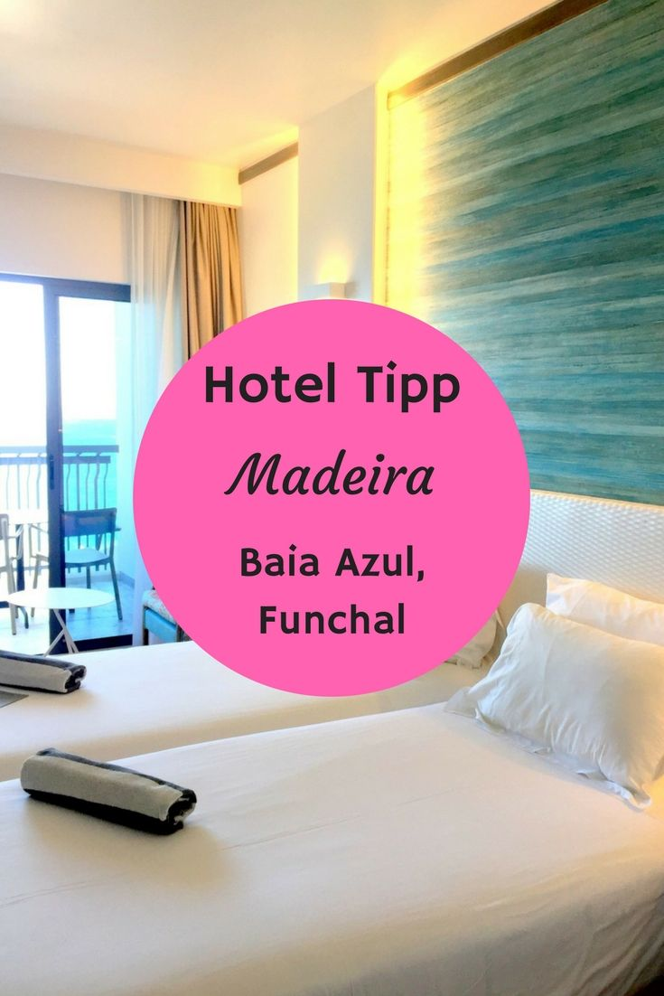 Hotel Tipp Madeira:das Baia Azul Funchal strahlt in neuem Design. Es liegt traumhaft schön mit Blick auf den Atlantik und den Hafen von Funchal