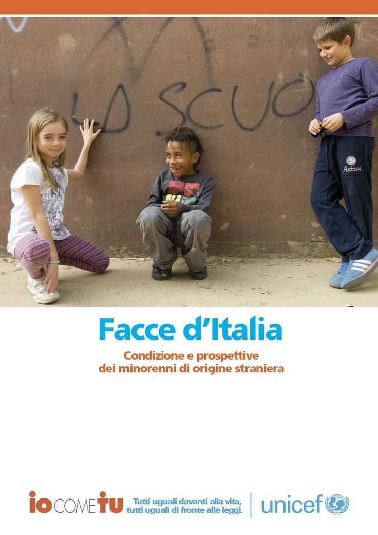 """La copertina del Rapporto """"Facce d'Italia - Condizione e prospettive dei minorenni di origine straniera"""". Presentazione: 15 novembre 2012 Roma."""