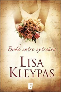 Una boda entre extraños (B DE BOOKS) eBook: Lisa Kleypas: Amazon.es: Tienda Kindle