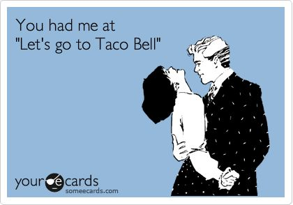 The night I met Miguel, we went to Taco Bell LMAO!