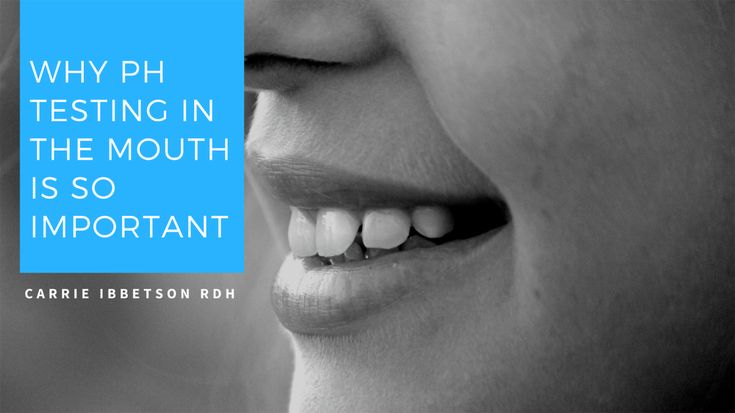 Testing ph of the mouth and why it is so important mouth