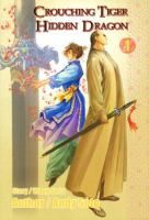 Crouching Tiger Hidden Dragon, by Andy Seto - The adventures of Li Mu Bai and Yu Shu Lien in ancient China may be cut short, as the battle continues and more is learned about the legendary sword known as the Green Destiny.