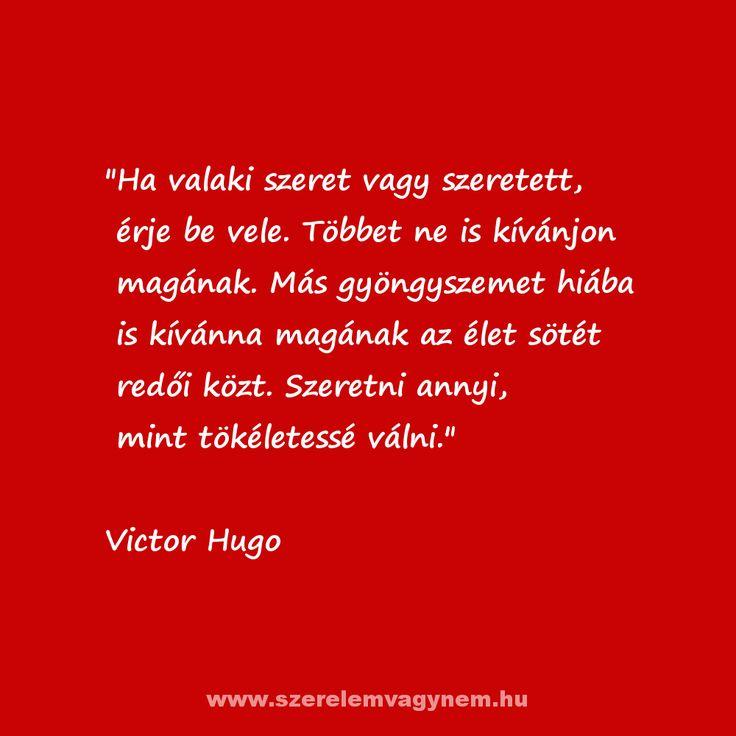 szerelem, idézet,  Victor Hugo