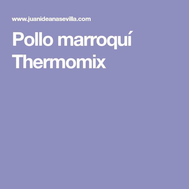 Pollo marroquí Thermomix