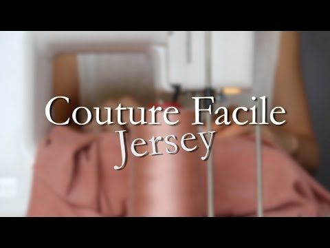 DIY - Couture Facile - Jersey - YouTube