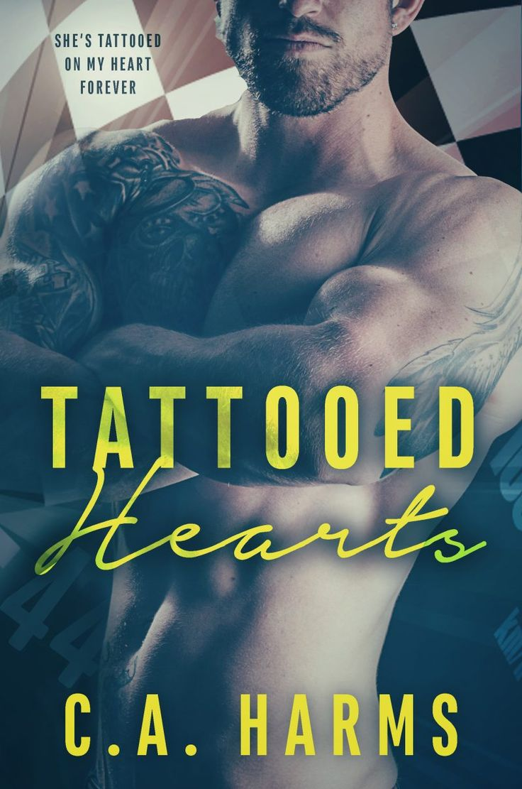 Tattooed Hearts by C.A. Harms | Release Date December 13th, 2016 | Genres: Contemporary Romance