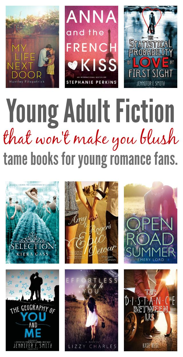 10 Ya Romance Novels That Won T Make You Blush Books Pinterest
