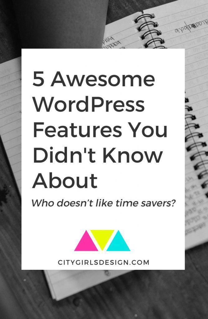 5 Awesome WordPress Features You Didn't Know About << CityGirl's Design