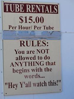 Redneck wisdom.: Signs, Hey Y All, Tube Rental, Watch, Funny Stuff, Redneck, Yall
