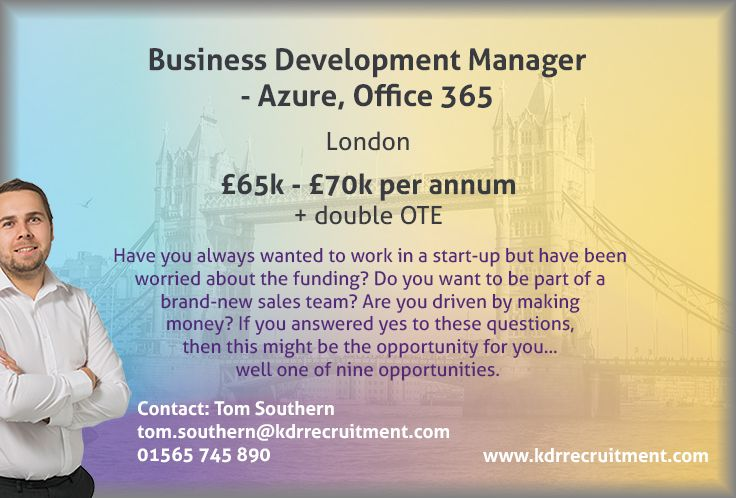 New #Job: Business Development Manager - Azure, Office 365 needed in #London. To find out more contact Tom at tom.southern@kdrrecruitment.com / 01565 745 890 or #apply online today!