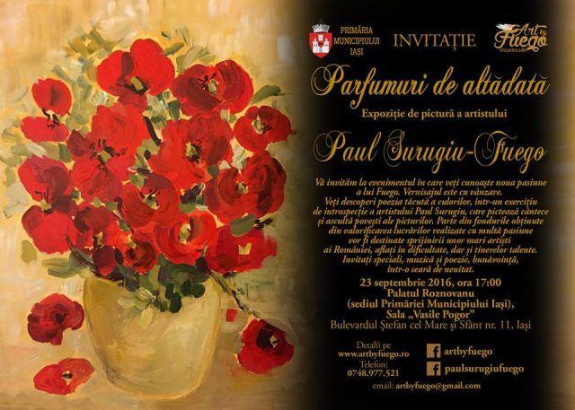 """Expoziție de pictură Paul Surugiu – Fuego: """"Parfumuri de altădată"""""""