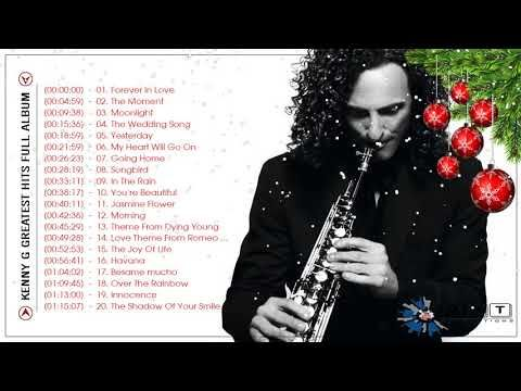 Kenny G Greatest Hits Full Album 2018 | The Best Songs Of