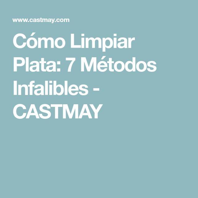 Cómo Limpiar Plata: 7 Métodos Infalibles - CASTMAY