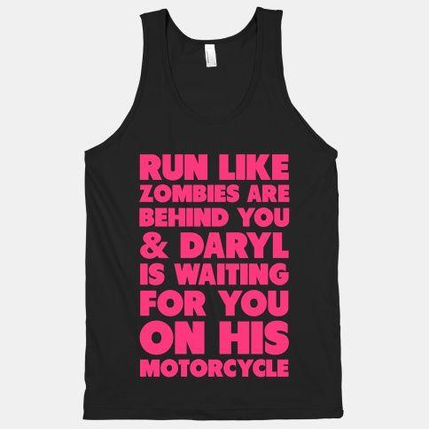 YESSSSS! Walking Dead!!!! Run Like Daryl is Waiting | HUMAN | T-Shirts, Tanks, Sweatshirts and Hoodies