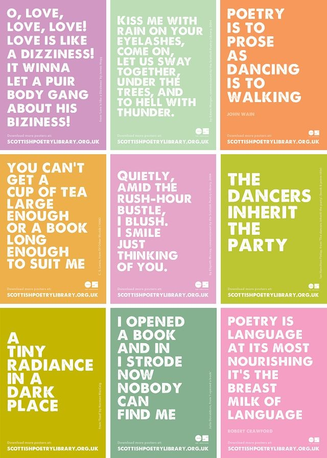Poetry posters from the Scottish Poetry Library.  Free printable posters featuring lines of poetry - what's not to love about that?