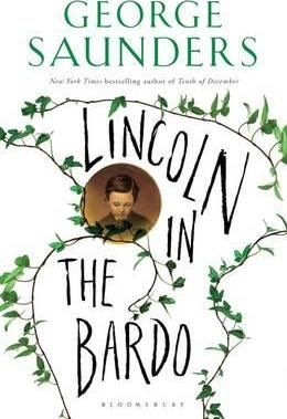 Lincoln in the Bardo : George Saunders : 9781408871751