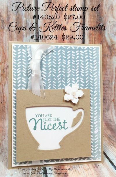 Stampin'Up! Picture Perfect stamp set, Check out this fun way to use our Cups and Kettles Framelits….and one little hint you will definitely need!