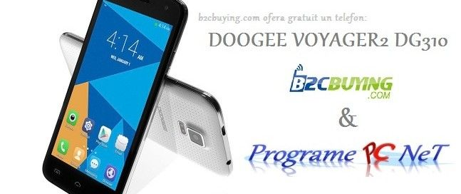 Concurs – DOOGEE VOYAGER2 DG310 by B2Cbuying.com