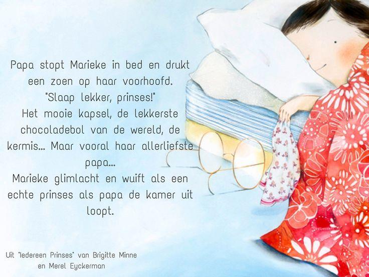 Citaat over papa's uit het prentenboek 'Iedereen prinses' (Brigitte Minne en Merel Eyckerman)