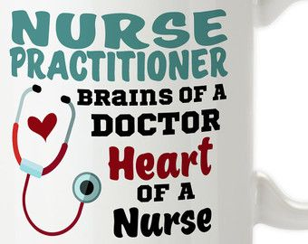 Nurse Practitioner, Brains Of A Doctor, Heart Of A Nurse, Gift For NP, Mug For Nurse Practitioner, Medical, 14oz Mug, Travel Cup, Travel Mug, Not