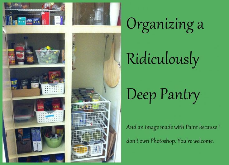 Pinning this so that when my pantry is a mess again, I will remember that it is possible to organize a deep pantry.