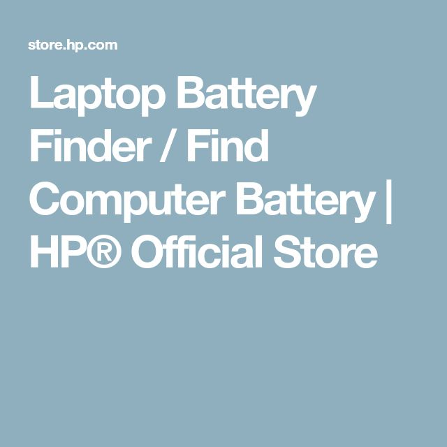 Laptop Battery Finder / Find Computer Battery | HP® Official Store