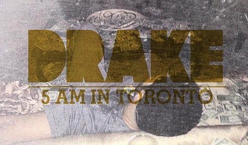Videoclip: Drake - 5 AM in Toronto  http://www.emonden.co/videoclip-drake-5-am-in-toronto