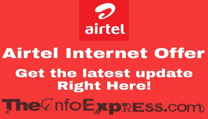 Airtel Internet Offer 2019, Airtel Data Pack 2019, Airtel Internet