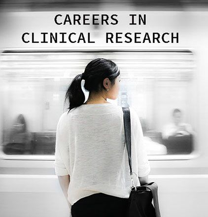 Learn about Careers in Clinical Research as a CRC, CRA, PI & More!