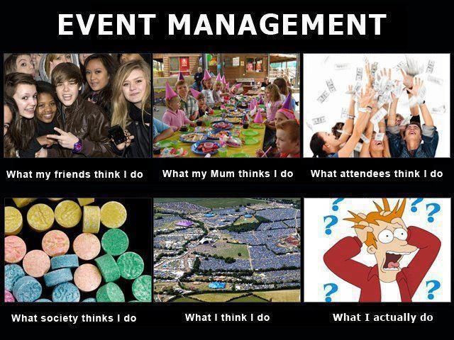 Event Management..TRUTH!