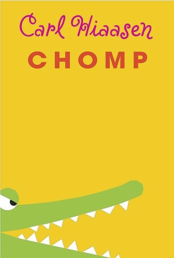 "I want to read! ""Chomp"" by Carl Hiaasen is reviewed by Susan Carpenter in Not Just For Kids."