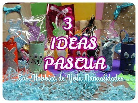 3 IDEAS DE PASCUA. Los Hobbies de Yola ✨☄😜