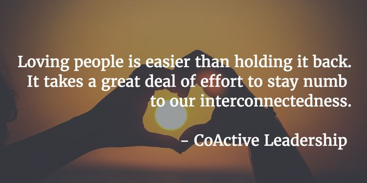 Embrace the interconnectedness. #CoActiveLove #Coaching