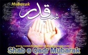 Lailatul Qadr Quotes Shab-E-Qadr Sms Messages Prayers Dua