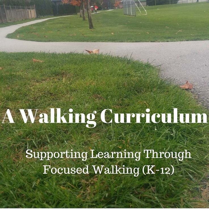 Walking Curriculum: Activity Set #1 These walking-focused learning activities are for all educators.  As you teach curriculum topics, you can engage students with the natural world in your communit...