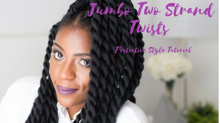 How To | Jumbo twists | Senegalese twists | Rope twists | Two strand twi...