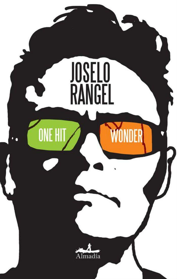 """""""One Hit Wonder"""" de Joselo Rangel 08.06.15"""