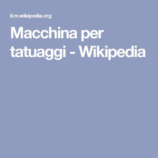 Macchina per tatuaggi - Wikipedia