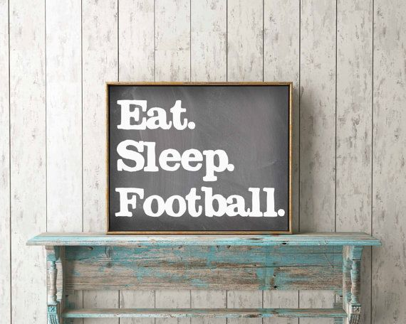 Eat. Sleep. Football. Instant Download, Football Decor, Fall Decoration, Chalkboard Fall Decor, Chalkboard Football Decoration, Man Cave