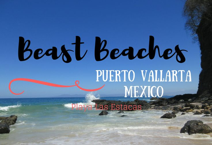 How to Get to Playa Las Estacas in Puerto Vallarta http://www.kinetickennons.com/get-playa-las-estacas-puerto-vallarta/?utm_campaign=coschedule&utm_source=pinterest&utm_medium=Kinetic&utm_content=How%20to%20Get%20to%20Playa%20Las%20Estacas%20in%20Puerto%20Vallarta