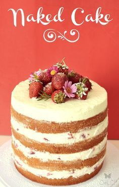 Naked cake de fresas, nata y mascarpone   Naked cake receta