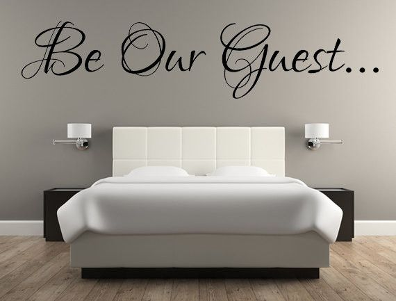 Be Our Guest Decal, Guest Room Decal, Wall Decals, Guest, Bedroom, Livingroom, Custom Vinyl Decal, Housewarming Decals