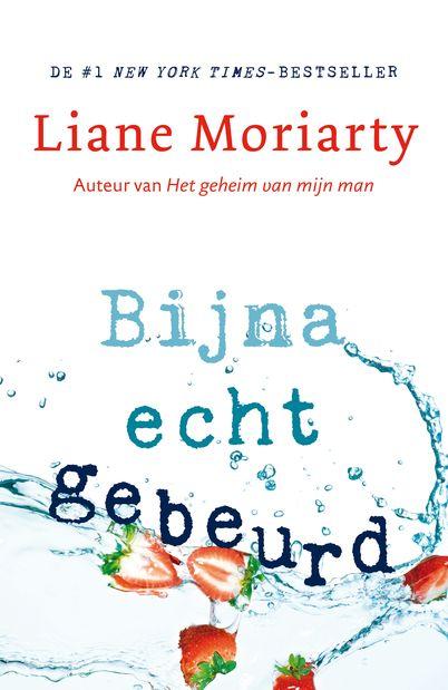 De roman Bijna echt gebeurd is Liane Moriarty op haar best! Dit is de nieuwe roman van de auteur van de bestseller Het geheim van mijn man.